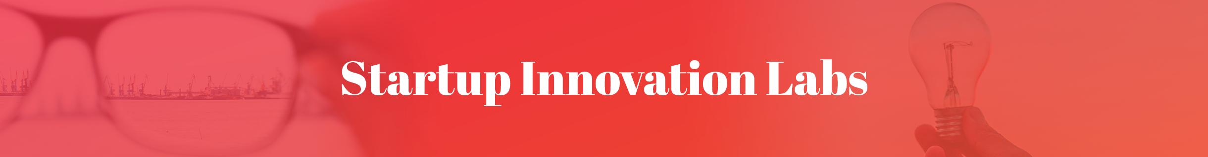 Startup Innovation Labs